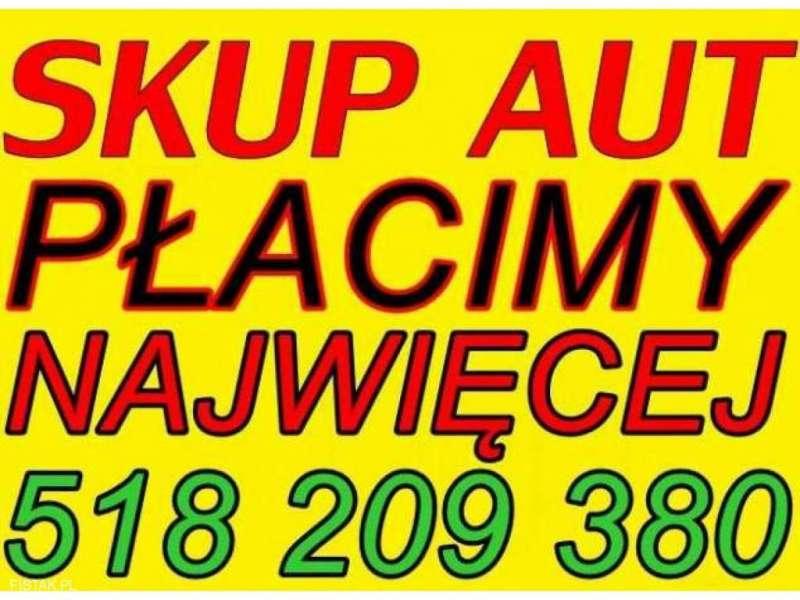 Tel: 518 209 380 Auto SKUP Aut SKUP Samochodów całych i uszkodzonych - GOTÓWKA OD RĘKI!