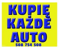 Kupię KAŻDE auto od rocznika 2000 ( osobowe , dostawcze ) ☎ 508 754 508 ☎