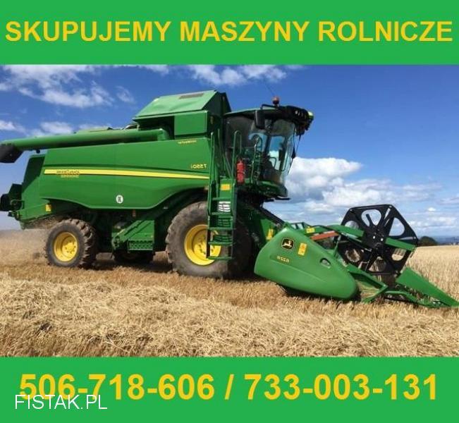 skupujemy maszyny rolnicze