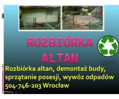 Rozbiórka Altan Cennik Tel 504 746 203 Demontaż